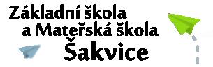 Základní škola a Mateřská škola Šakvice